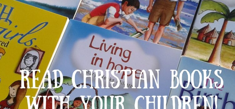 New Year New StartRead Christian Books with Your Children!